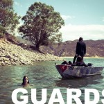 New Album: Guards – In Guards We Trust