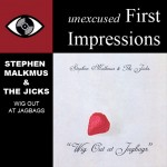 First Impressions:  Stephen Malkmus & The Jicks – Wig Out At Jagbags